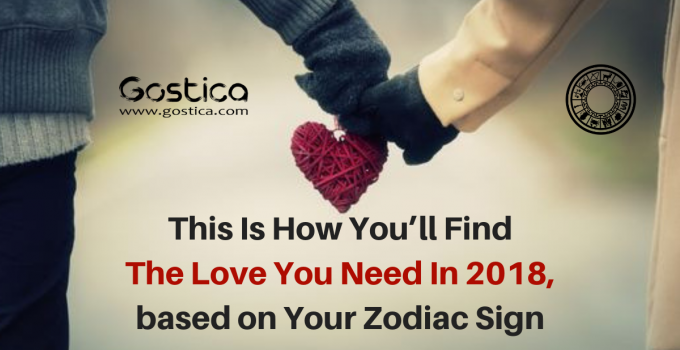 This Is How You'll Find The Love You Need In 2018, based on Your Zodiac Sign