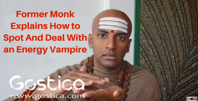 Former Monk Explains How to Spot And Deal With an Energy Vampire 8