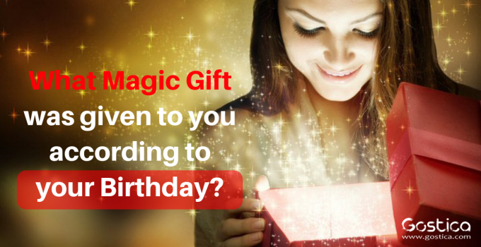 What Magic Gift was given to you according to your Birthday_