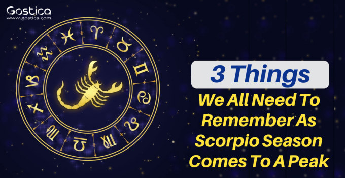 3 Things We All Need To Remember As Scorpio Season Comes To A Peak