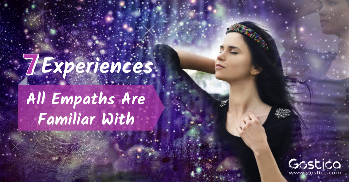 7 Experiences All Empaths Are Familiar With 1