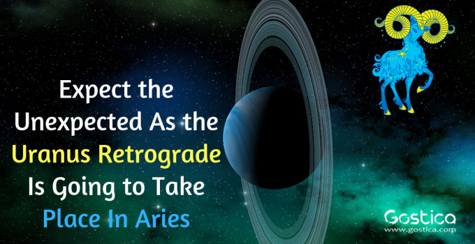 Expect the Unexpected As the Uranus Retrograde Is Going to Take Place In Aries