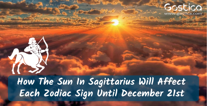 How The Sun In Sagittarius Will Affect Each Zodiac Sign Until December 21st