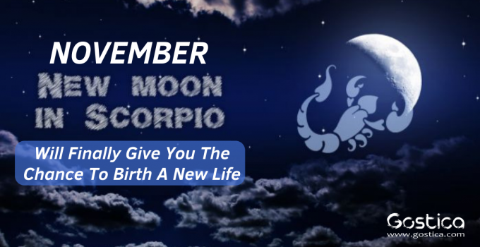 November's New Moon In Scorpio Will Finally Give You The Chance To Birth A New Life