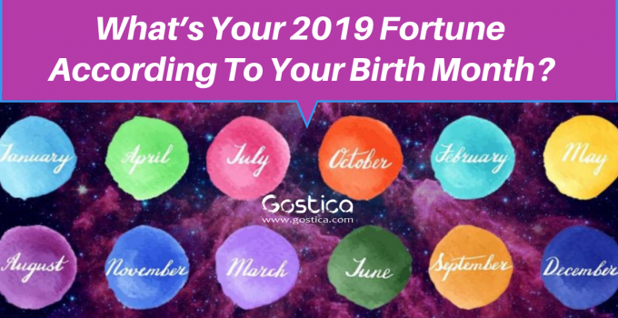 What's Your 2019 Fortune According To Your Birth Month_