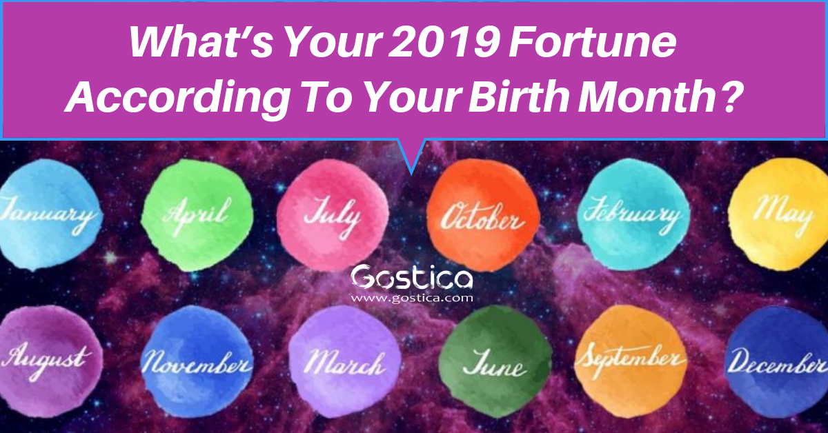 What's Your 2019 Fortune According To Your Birth Month 1