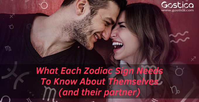 What Each Zodiac Sign Needs To Know About Themselves (and their partner)