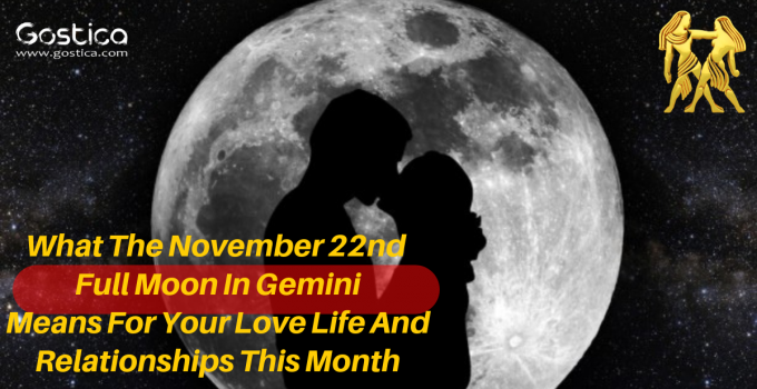 What The November 22nd Full Moon In Gemini Means For Your Love Life And Relationships This Month