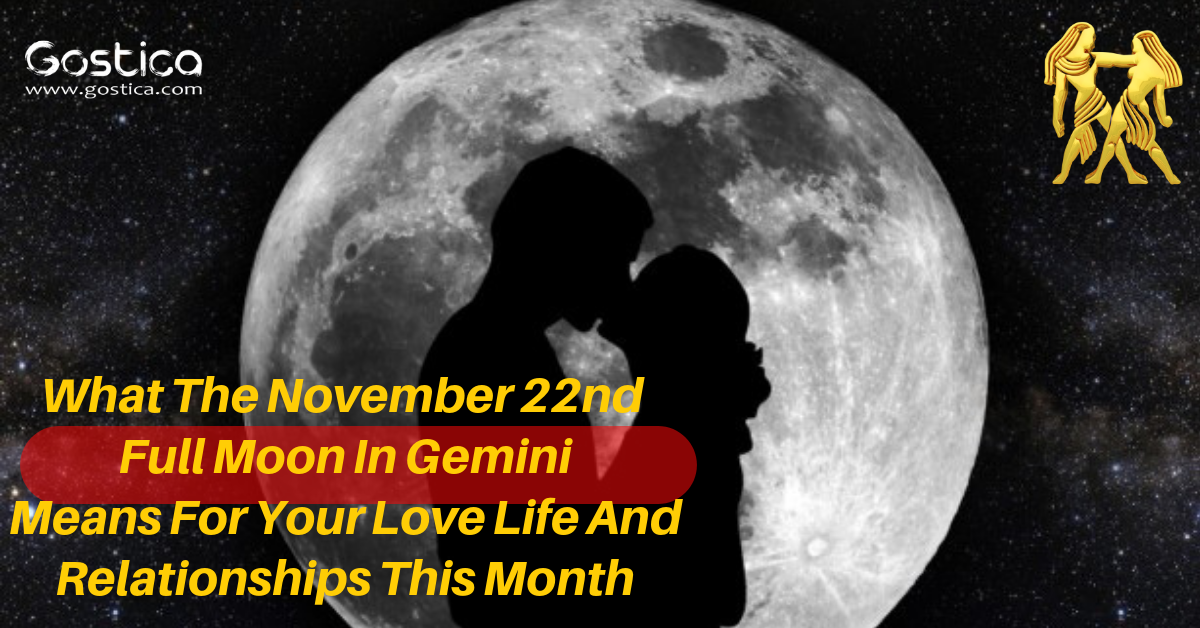 What The November 22nd Full Moon In Gemini Means For Your Love Life And Relationships This Month 1