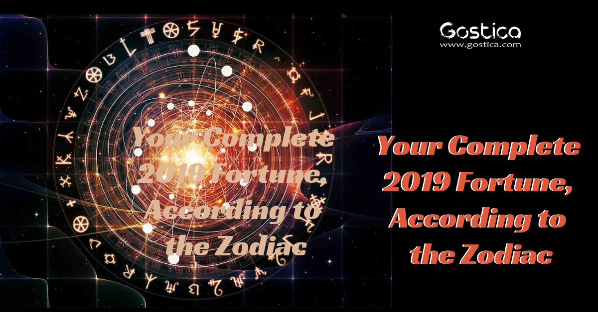 Your Complete 2019 Fortune, According to the Zodiac 1
