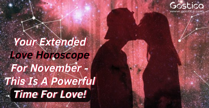 Your Extended Love Horoscope For November- This Is A Powerful Time For Love!