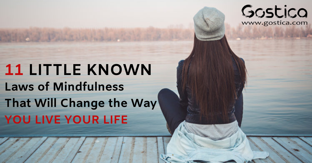 11 Little Known Laws of Mindfulness That Will Change the Way You Live Your Life 1