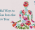 8 Mindful Ways to Transition Into the New Year 20