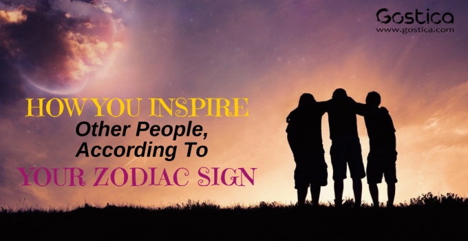 How You Inspire Other People, According To Your Zodiac Sign