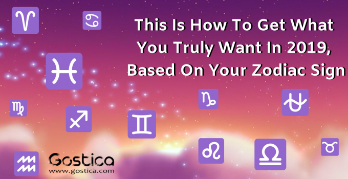 https://gostica.com/astrology/this-is-how-to-get-what-you-truly-want-in-2019-based-on-your-zodiac-sign/