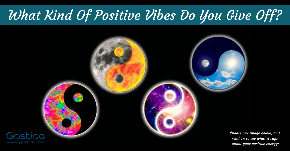 What Kind Of Positive Vibes Do You Give Off? 1