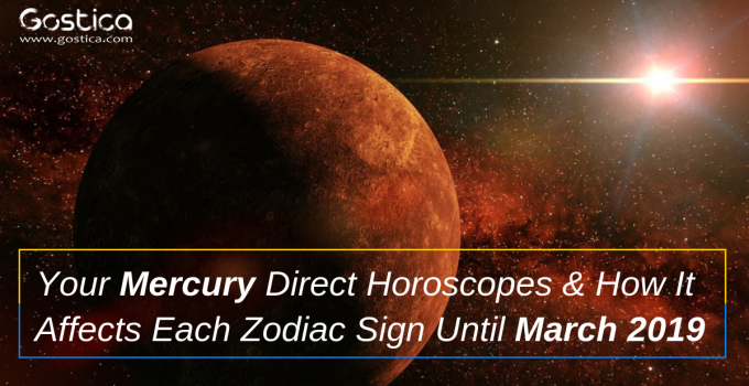 Your Mercury Direct Horoscopes & How It Affects Each Zodiac Sign Until March 2019 1
