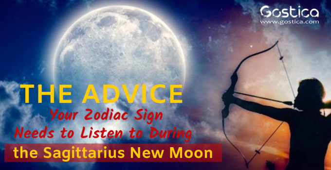 The Advice Your Zodiac Sign Needs to Listen to During the Sagittarius New Moon