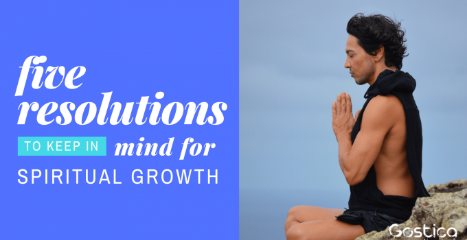 5 Resolutions To Keep In Mind For Spiritual Growth in 2019 4
