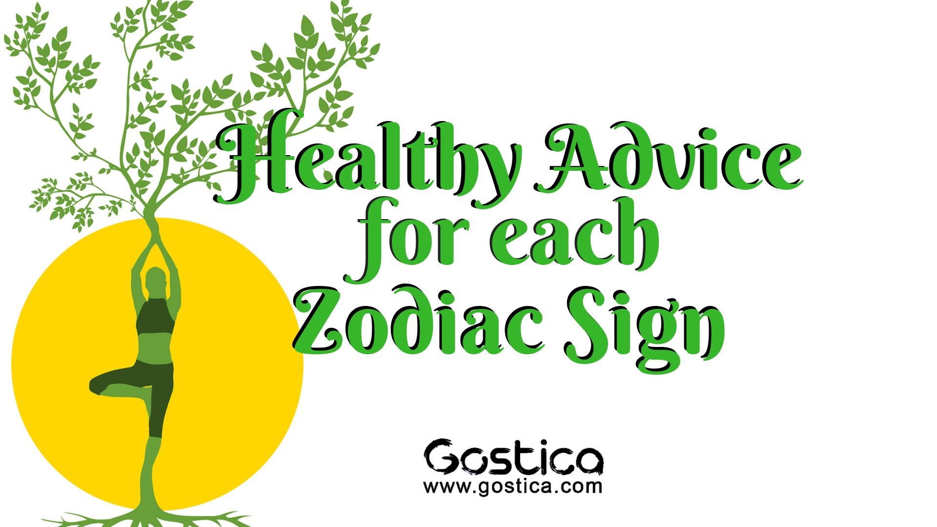 Healthy Advice For Each Zodiac Sign