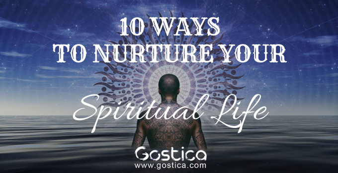 10 Ways to Nurture Your Spiritual Life 3