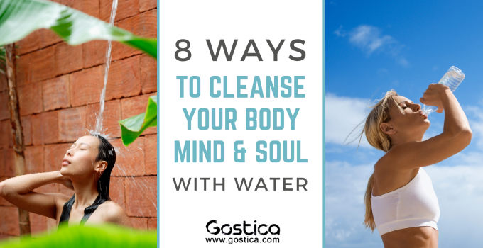8 Ways With Water: How To Cleanse Your Body, Mind & Soul 2